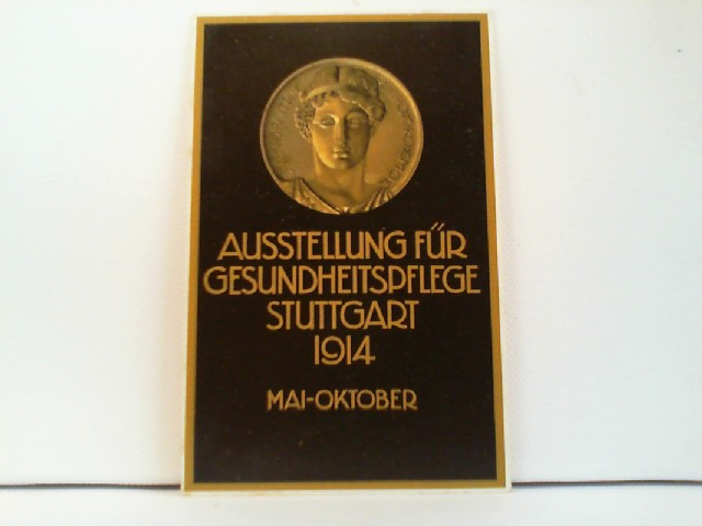 AK Ausstellung für Gesundheitspflege Stuttgart 1914, Mai - Oktober