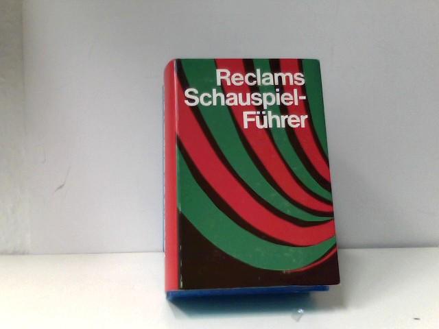 zur Nedden, Otto C. A. und Karl Ruppel: Reclams Schauspielführer Auflage: 14. auflage
