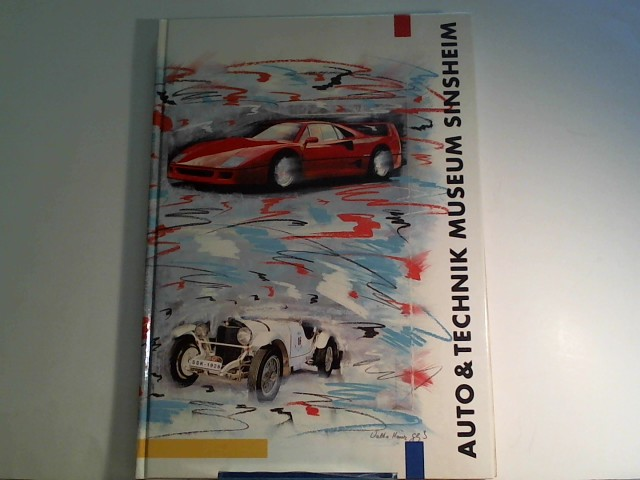 Auto- & Technik - Museum Sinsheim: Museumsführer