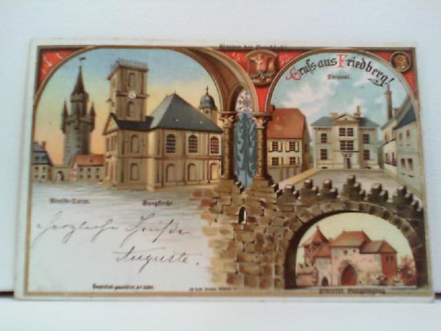 Künstler-AK Gruss aus Friedberg; Lithographie; Adolfs-Turm, Burgkirche, Wappen der Burghäuser, Decanat, Hinterer Burgeingang