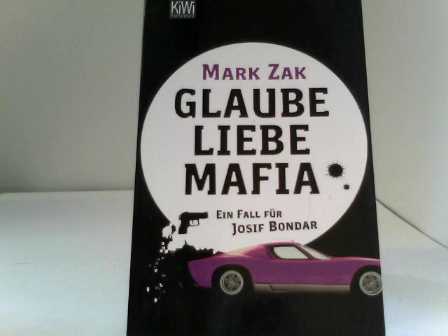 Glaube, Liebe, Mafia: Ein Fall für Josif Bondar Auflage: KiWi-Paperback