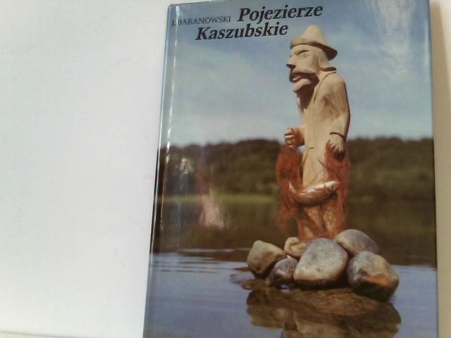 Baranowski, Jerzy und Teksty Donald Tusk: Pojezierze Kaszubskie