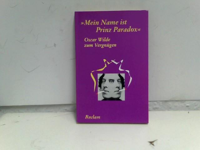 """Oscar Wilde zum Vergnügen: """"Mein Name ist Prinz Paradox"""""""