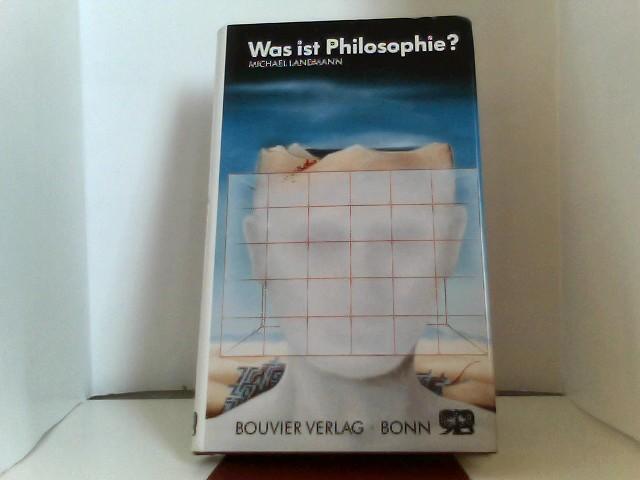 Landmann, Michael.: Was ist Philosophie?. 4. Auflage.