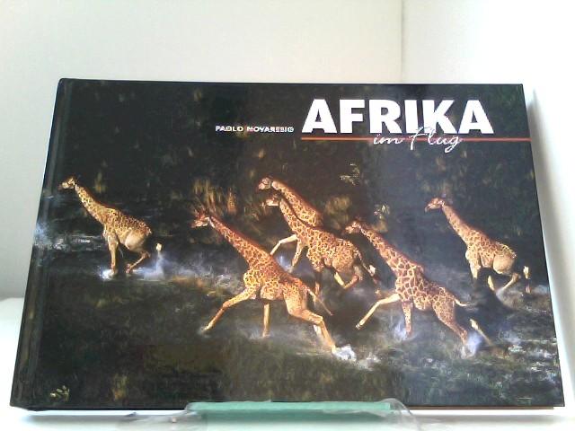 Afrika im Flug (Länder, Reisen, Abenteuer) Auflage: 1