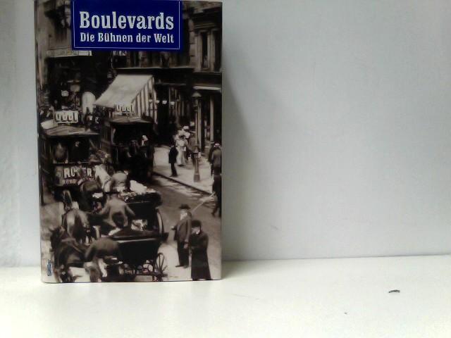 Boulevards. Die Bühnen der Welt.