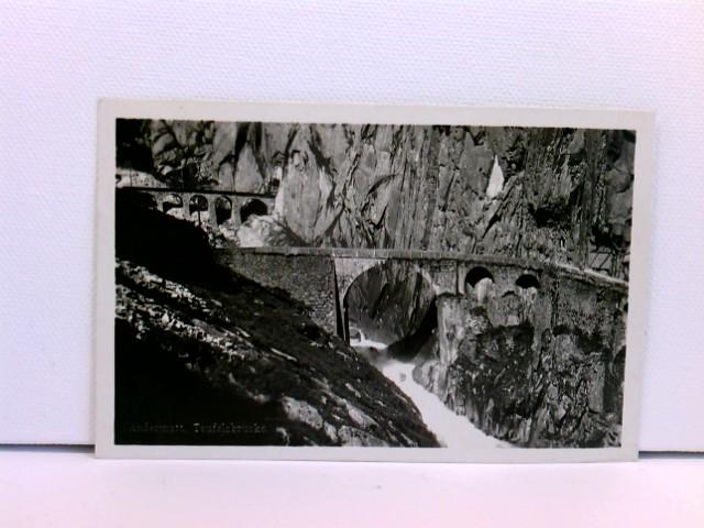 Foto-AK Andermatt - Teufelsbrücke