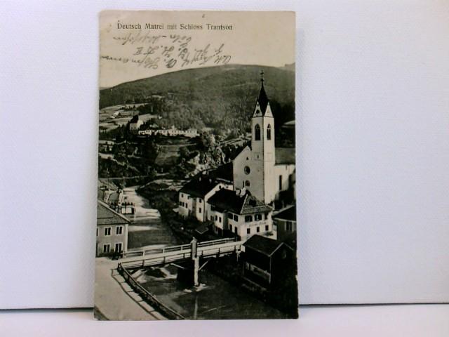seltene Foto-AK Deutsch Matrei mit Schloss Trantson; Zugstempel, Feldpost