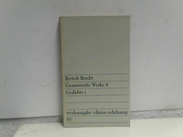 Gesammelte Werke. Bd. 8. [Gedichte. 1] Auflage: 1. - 50. Tsd.