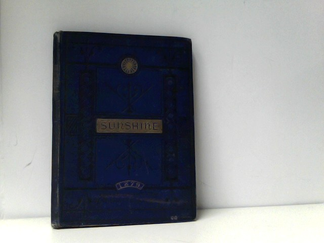 Whittemore, Meynell: Sunshine for 1879 For the home, the school, and the world. Conducted by W. Meynell whittemore.