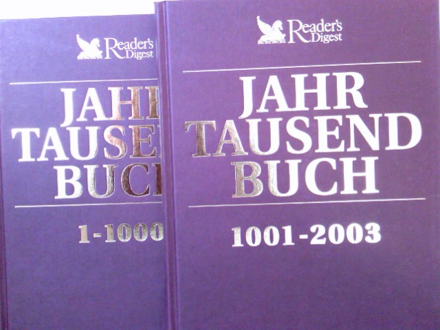 Das Jahrtausendbuch. 2000 Jahre Weltgeschichte. 2 Bände: Band 1: Jahrtausendbuch 1 - 1000. Band 2: Jahrtausendbuch 1001 - 2003.