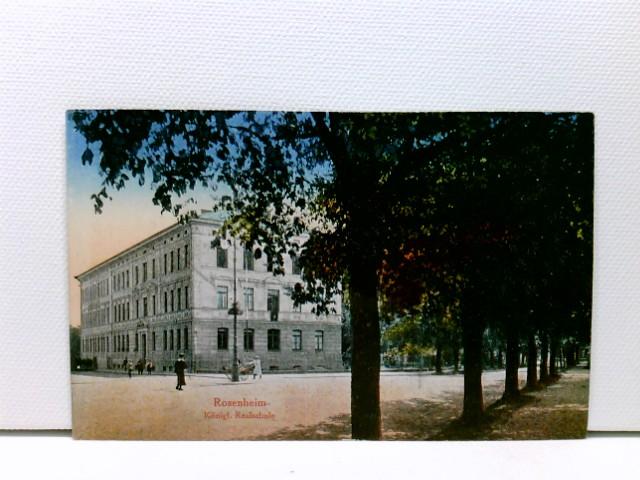 AK Rosenheim, Königl. Realschule; coloriert