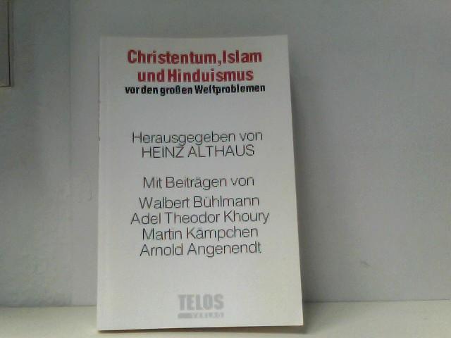 Christentum, Islam und Hinduismus