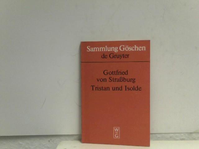 Sammlung Göschen: Tristan und Isolde; Gottfried von Straburg