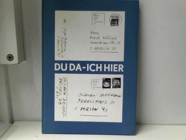 Du da - ich hier. [Hrsg. Neue Ges. für Literatur e.V.], Edition Mariannenpresse ; [11].