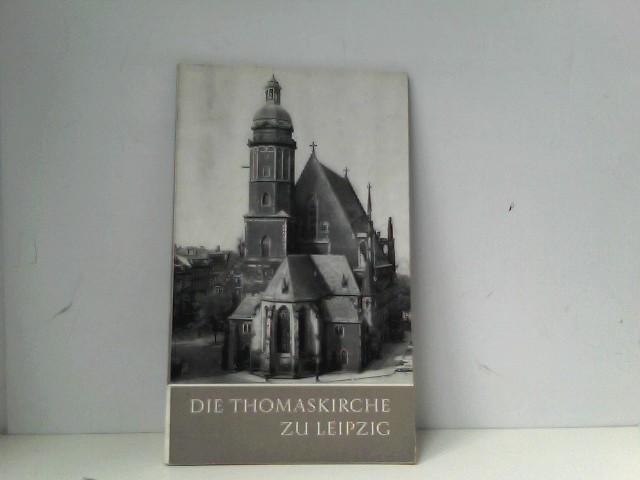Die Thomaskirche zu Leipzig.