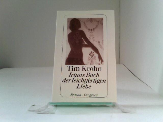 Irinas Buch der leichtfertigen Liebe Auflage: 1