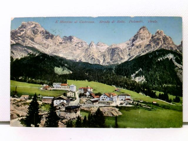 AK S. Martino di Castrozza, Strada di Rolle, Dolomiti, Tirolo; 1913, coloriert