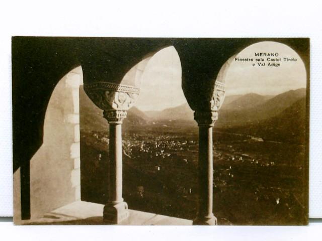 AK Merano / Meran - Finestra sala Castel Tirolo e Val Adige