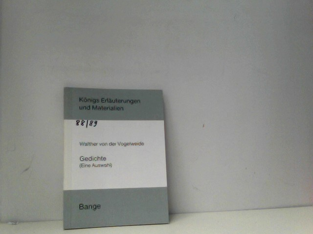 Königs Erläuterungen und Materialien, Bd.88/89, Gedichte. Eine Auswahl