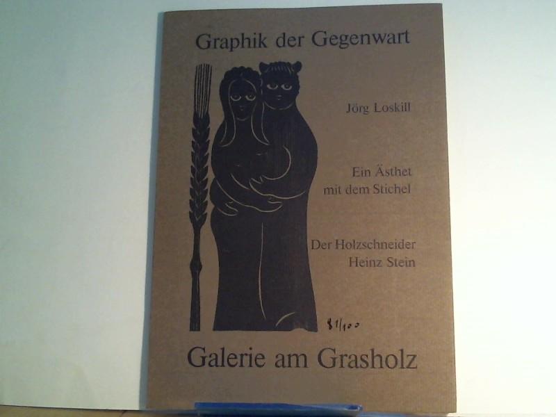 Ein Ästhet mit dem Stichel. Der Holzschneider Heinz Stein. Graphik der Gegenwart.