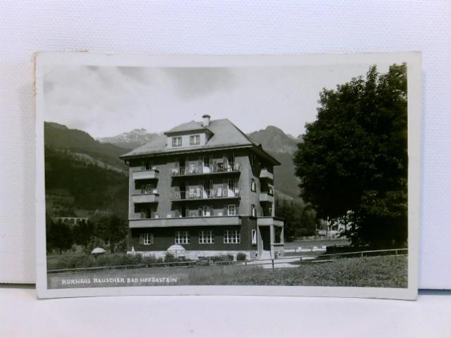seltene AK Bad Hofgastein, Kurhaus Rauscher; 1942