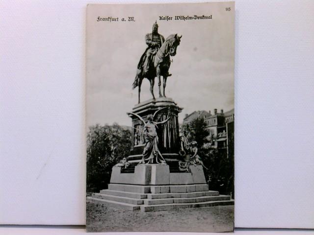 AK Frankfurt a. M., Kaiser Wilhelm-Denkmal; 1910
