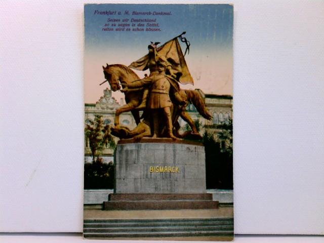 AK Frankfurt a. M., Birmarck-Denkmal; coloriert, 1918