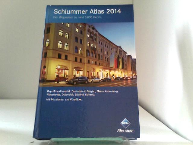 Schlummer Atlas 2014: Der Wegweiser zu rund 5.000 Hotels. - , Busche