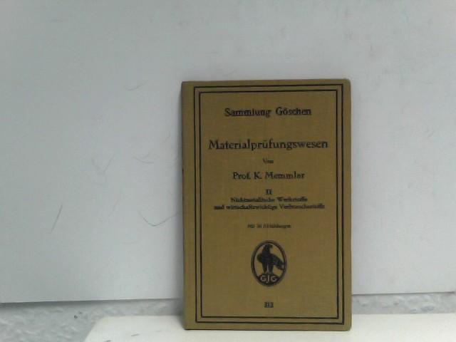 Karl Memmler: Materialprüfungswesen, Band 2: Nichmetallische Werkstoffe und  wirtschaftswichtige Verbrauchsstoffe