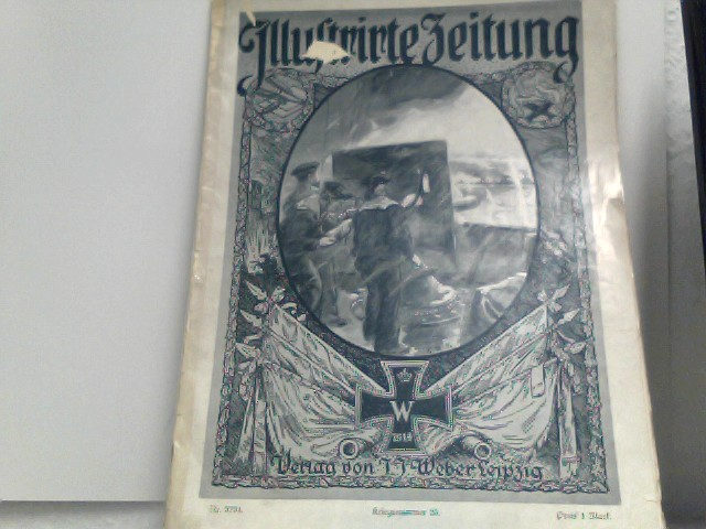 J.J. Weber (Hrsg.): Illustrirte (Illustrierte) Zeitung. Kriegsnummer 25 (Nr. 3734), 144. Band, 21. Januar 1915.