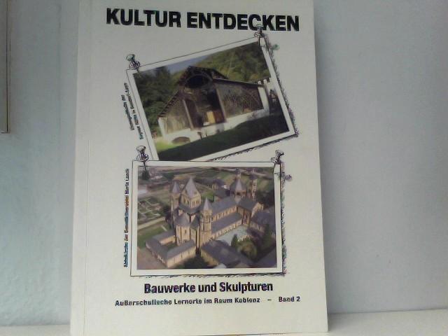 Kultur entdecken Bauwerke und Skulpturen Band 2