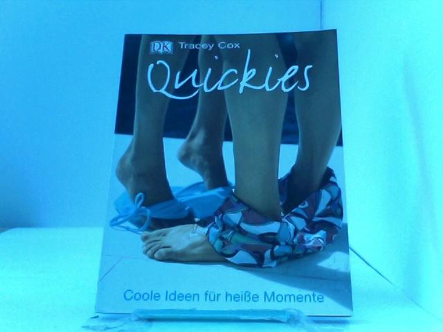 Quickies. Coole Ideen für heiße Momente.