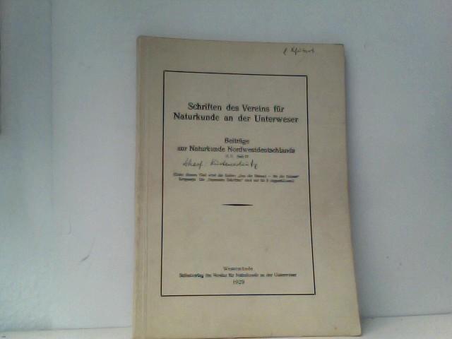 Beiträge zur Naturkunde Nordwestdeutschlands Heft IV Schriften des Vereins für Naturkunde an der Unterweser