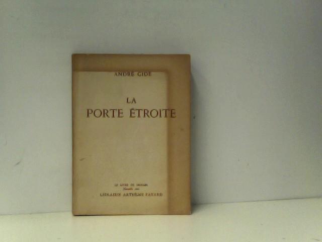 Gides, Andre: La Porte Etroite