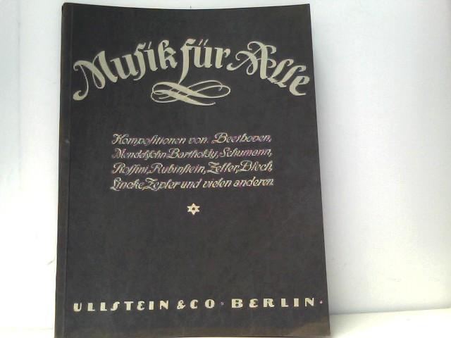 Musik für Alle Kompositionen von (zB): Beethoven, Schumann, Rossini....und vielen anderen