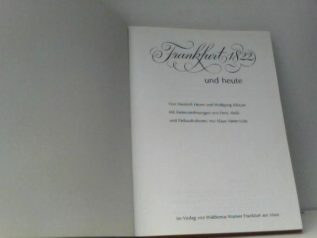 Frankfurt 1822 und heute.