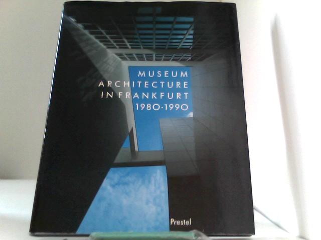 Museum Architecture in Frankfurt 1980 - 1990