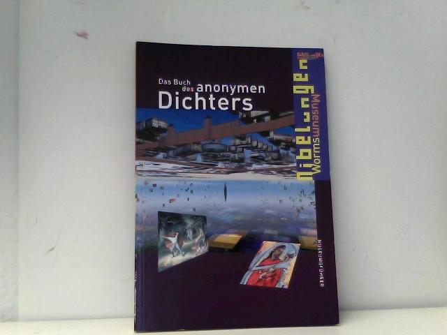 Das Buch des anonymen Dichters: Museumsführer