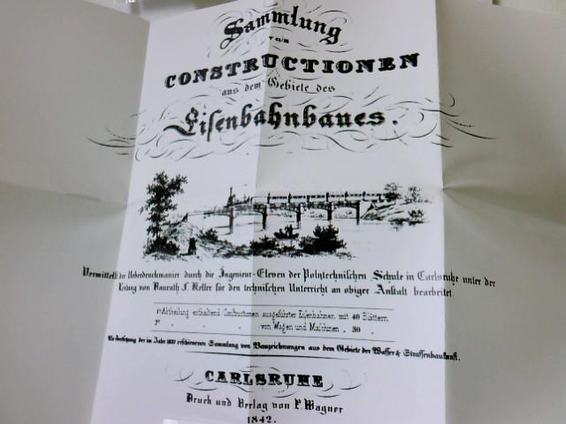 Sammlung von Constructionen aus dem Gebiete des Eisenbahnbaues. 1842, Deckblatt der Sammlung und Zeichnung des Dampfwagens Loewe, REPRINT