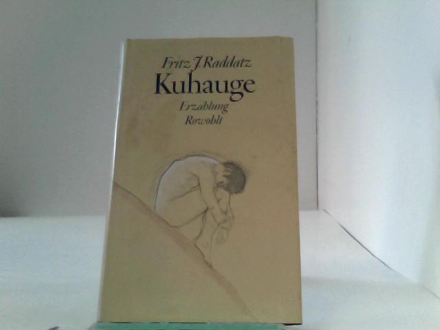 Raddatz, Fritz J.: Kuhauge