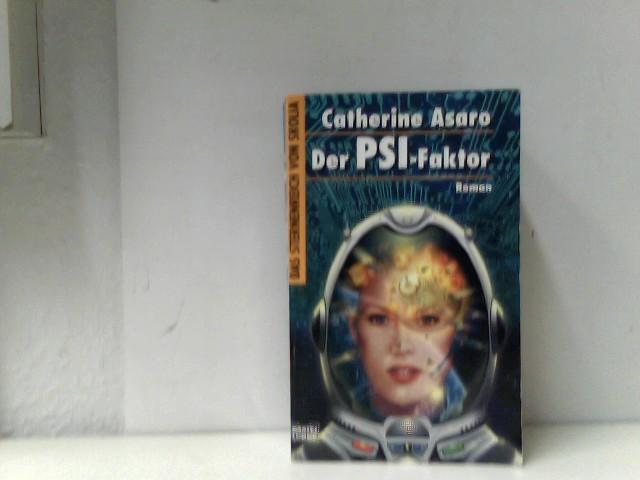 Der PSI-Faktor. Das Sternenreich von Skolia 01.