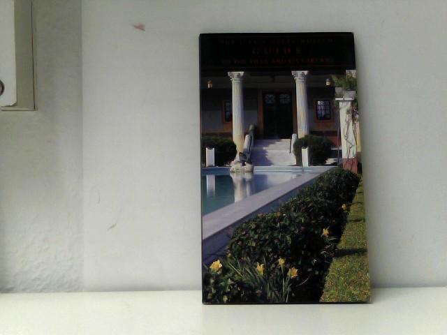 J, Paul Getty Museum and J Paul Museum Sta Getty: The J. Paul Getty Museum Guide to the Villa and Its Gardens
