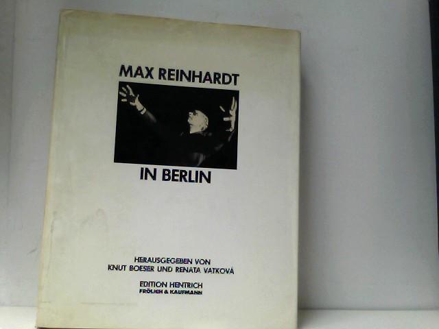 Max Reinhardt in Berlin. Auflage: EA,