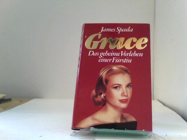 Grace, Das Geheime Vorleben Einer Fürstin,