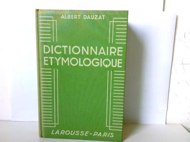 Dictionnaire ètymologiquee.