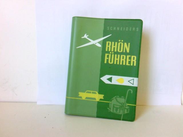 Scheider s: Schneiders Rhön-Führer 17. Auflage