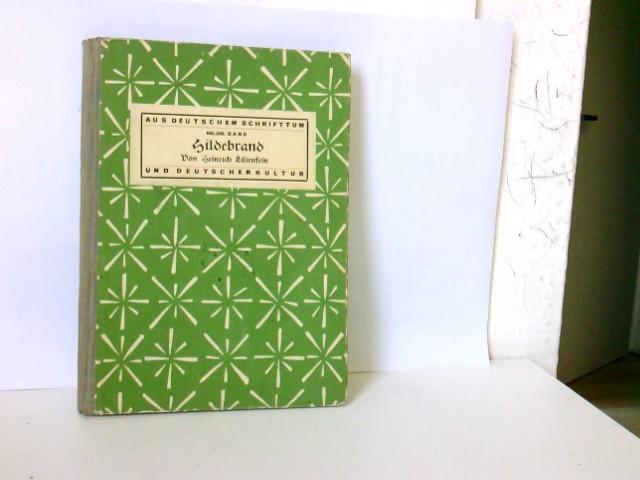 Lilienstein, Heinrich: Hildebrand. Aus deutschem Schrifttum und deutscher Kultur, Band 525/526