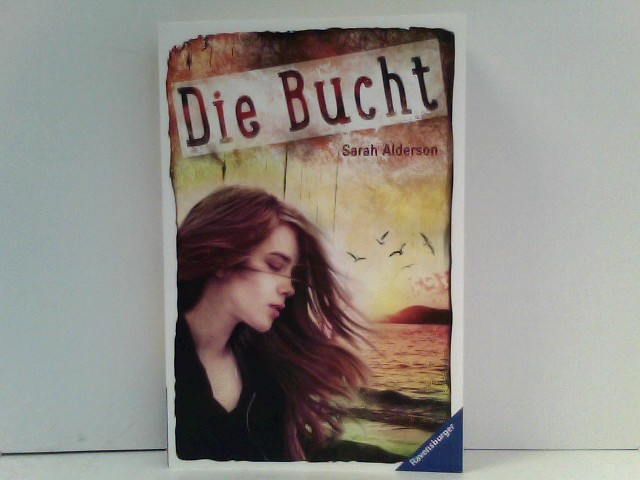 Alderson, Sarah: Die Bucht (Ravensburger Taschenbücher)