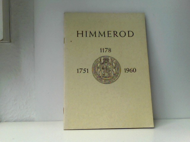 Himmerod. Eine Festgabe zur Kirchweihe 15.10.1960.